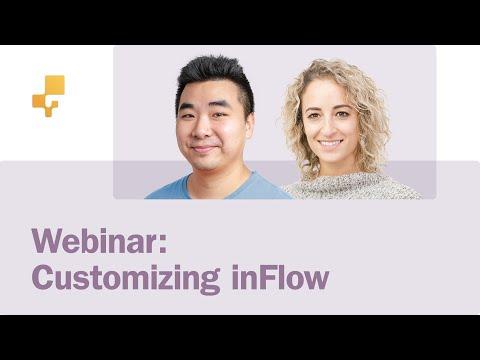 inFlow Webinar: Customizing inFlow