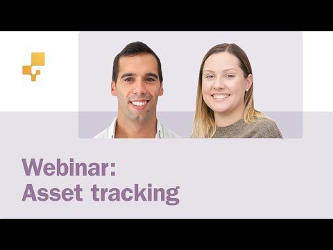 Webinar: Optimizing your Asset Tracking Workflow